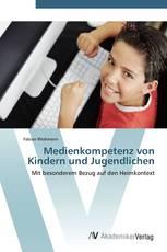 Medienkompetenz von Kindern und Jugendlichen