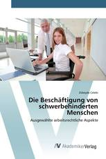 Die Beschäftigung von schwerbehinderten Menschen