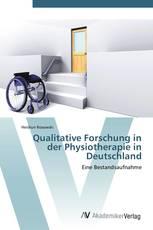 Qualitative Forschung in der Physiotherapie in Deutschland