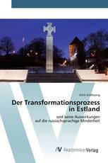 Der Transformationsprozess in Estland