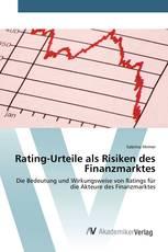 Rating-Urteile als Risiken des Finanzmarktes