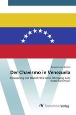 Der Chavismo in Venezuela