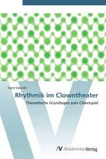 Rhythmik im Clowntheater
