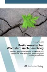 Posttraumatisches Wachstum nach dem Krieg