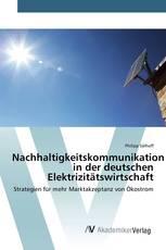 Nachhaltigkeitskommunikation in der deutschen Elektrizitätswirtschaft