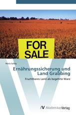 Ernährungssicherung und Land Grabbing