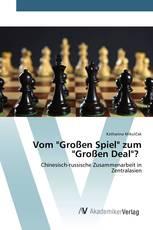 """Vom """"Großen Spiel"""" zum """"Großen Deal""""?"""