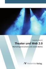 Theater und Web 2.0