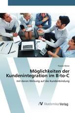 Möglichkeiten der Kundenintegration im B-to-C