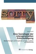 Eine Soziologie der interpersonellen Entschuldigung