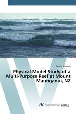 Physical Model Study of a Multi-Purpose Reef at Mount Maunganui, NZ