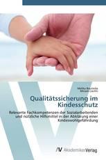 Qualitätssicherung im Kindesschutz