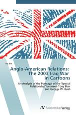 Anglo-American Relations: The 2003 Iraq War in Cartoons