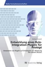 Entwicklung eines Rule-Integration-Plugins für Protégé