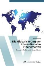 Die Globalisierung der internationalen Finanzmärkte