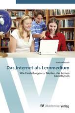Das Internet als Lernmedium