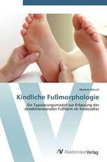 Kindliche Fußmorphologie