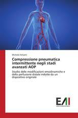 Compressione pneumatica intermittente negli stadi avanzati AOP