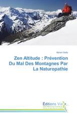 Zen Altitude : Prévention Du Mal Des Montagnes Par La Naturopathie