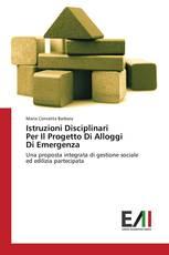 Istruzioni Disciplinari Per Il Progetto Di Alloggi Di Emergenza