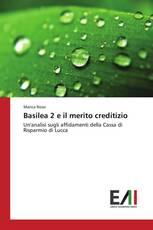 Basilea 2 e il merito creditizio