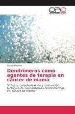 Dendrímeros como agentes de terapia en cáncer de mama