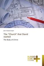 "The ""Church"" that David started"