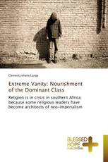 Extreme Vanity: Nourishment of the Dominant Class
