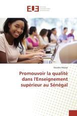 Promouvoir la qualité dans l'Enseignement supérieur au Sénégal