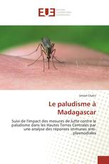Le paludisme à Madagascar