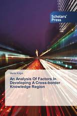 An Analysis Of Factors In Developing A Cross-border Knowledge Region