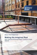 Making the Imagined Real