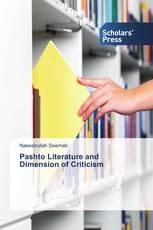 Pashto Literature and Dimension of Criticism