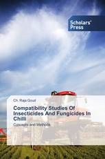 Compatibility Studies Of Insecticides And Fungicides In Chilli