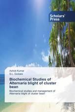 Biochemical Studies of Alternaria blight of cluster bean