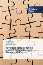 Novel  technologies for the study of Autism Spectrum Disorders (ASDs)