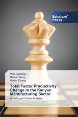 Total Factor Productivity Change in the Kenyan Manufacturing Sector