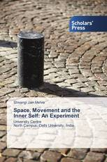 Space, Movement and the Inner Self: An Experiment