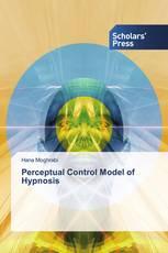 Perceptual Control Model of Hypnosis
