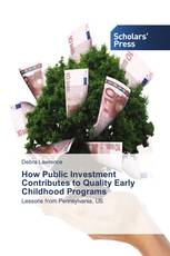 How Public Investment Contributes to Quality Early Childhood Programs
