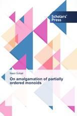 On amalgamation of partially ordered monoids
