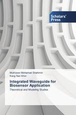 Integrated Waveguide for Biosensor Application