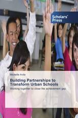 Building Partnerships to Transform Urban Schools