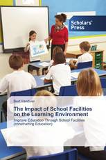 The Impact of School Facilities on the Learning Environment