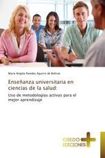 Enseñanza universitaria en ciencias de la salud: