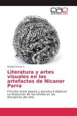 Literatura y artes visuales en los artefactos de Nicanor Parra