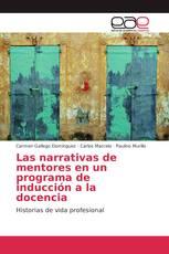 Las narrativas de mentores en un programa de inducción a la docencia