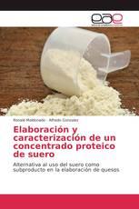 Elaboración y caracterización de un concentrado proteico de suero