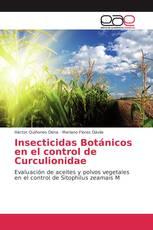 Insecticidas Botánicos en el control de Curculionidae