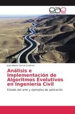 Análisis e Implementación de Algoritmos Evolutivos en Ingeniería Civil